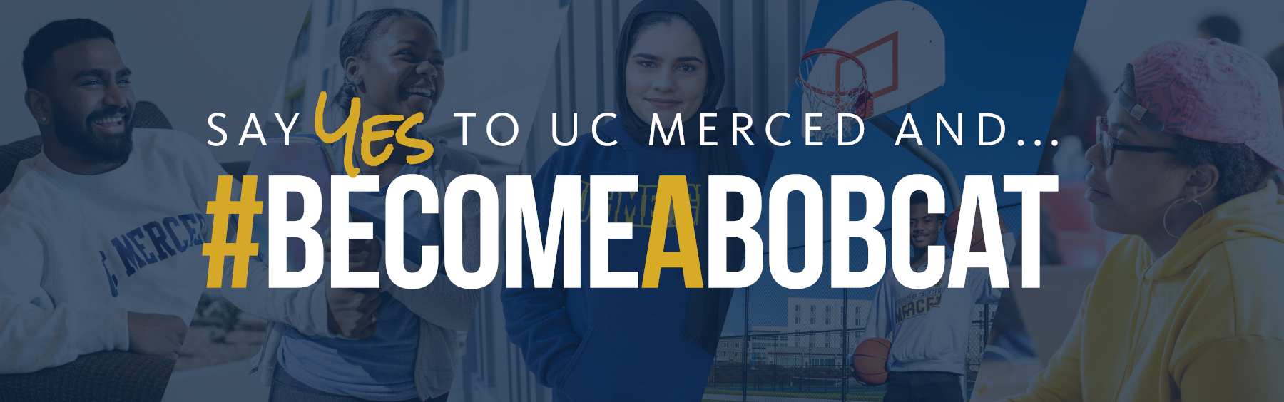 Say Yes to UC Merced